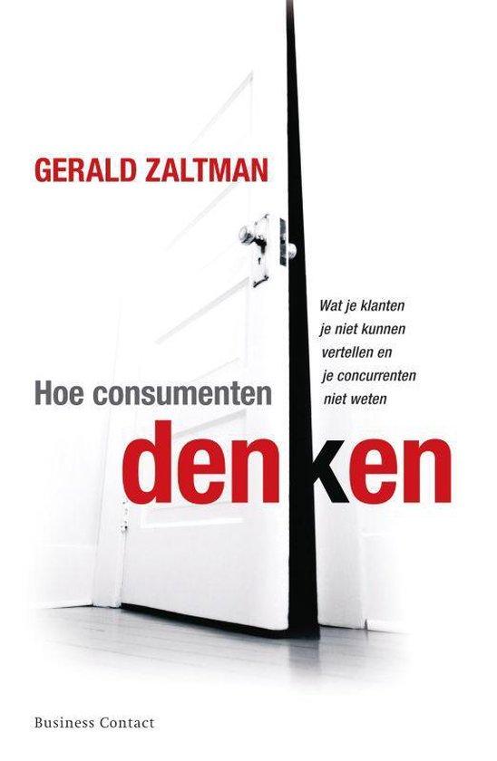 Hoe consumenten denken - Gerald Zaltman |