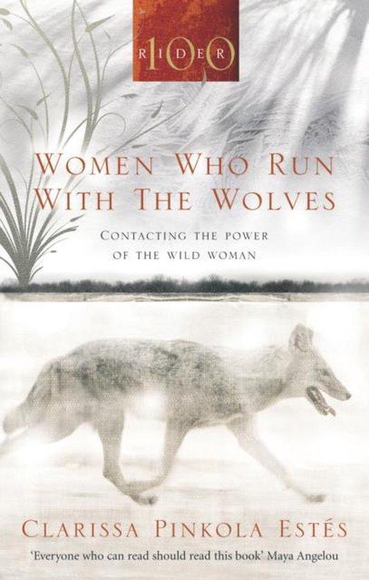 Boek cover Women Who Run With The Wolves van Clarissa Pinkola Estes (Paperback)