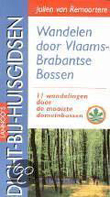 WANDELEN DOOR VLAAMS-BRABANTSE BOSS - Juli Remoortere   Fthsonline.com