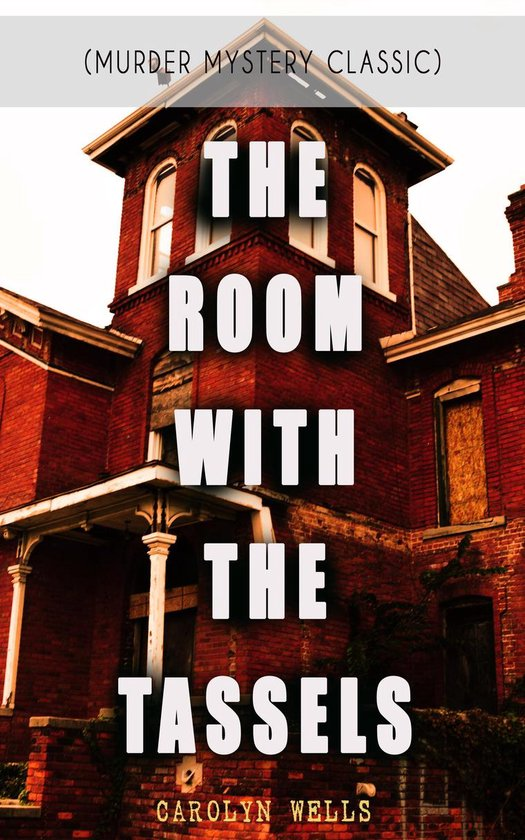 Omslag van THE ROOM WITH THE TASSELS (Murder Mystery Classic)