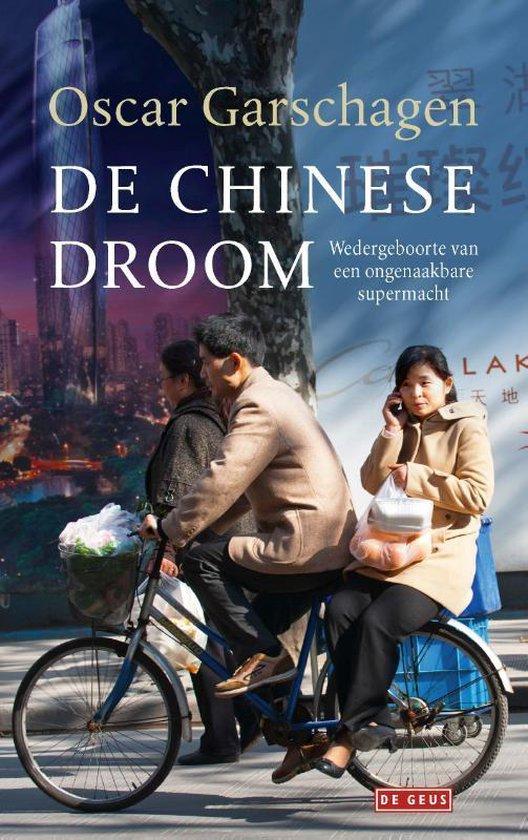 De Chinese Droom - Oscar Garschagen |