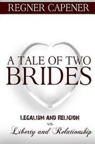 A Tale of Two Brides