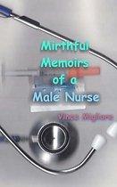 Mirthful Memoirs of a Male Nurse