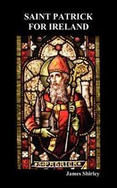 Saint Patrick for Ireland