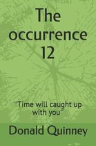 The occurrence 12