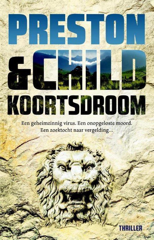 Pendergast thriller 10 - Koortsdroom - Preston & Child | Readingchampions.org.uk