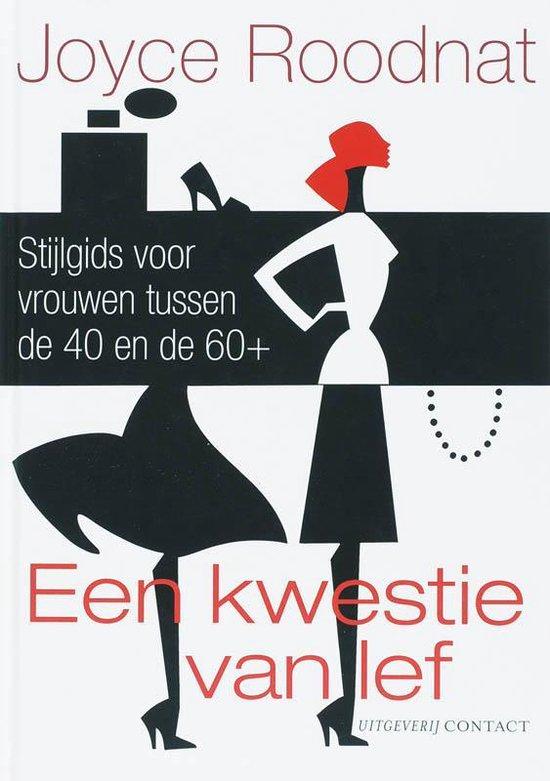 Een Kwestie Van Lef - Joyce Roodnat  