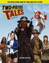 Two-Fisted Tales (Second Edition)