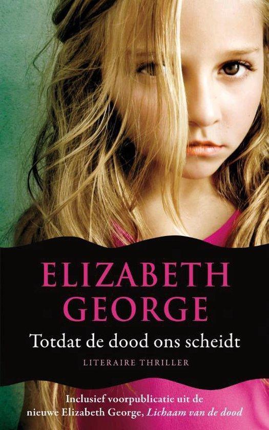 Inspecteur Lynley-Mysterie 1 - Totdat de dood ons scheidt - Elizabeth George pdf epub