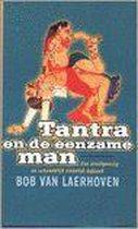 Tantra En De Eenzame Man