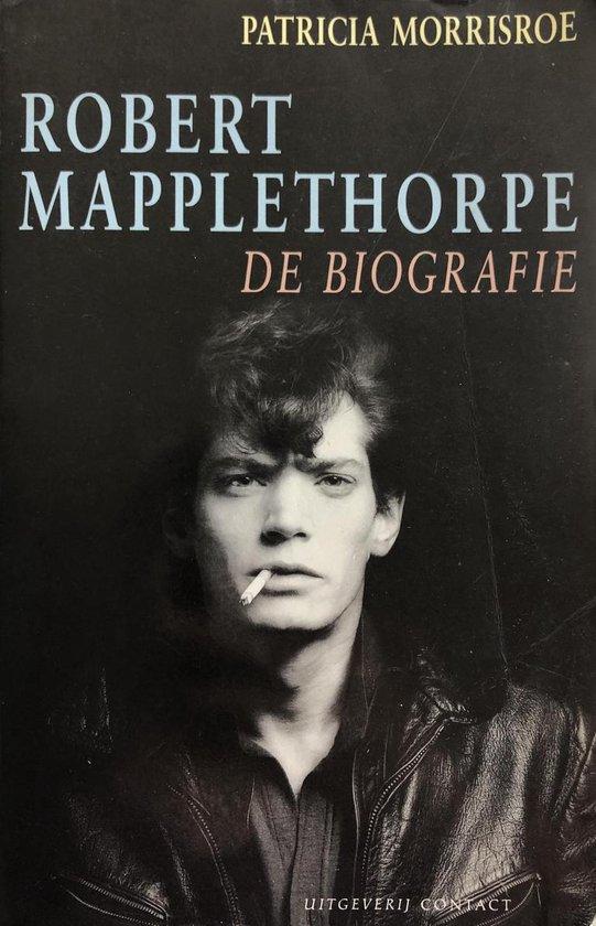 Robert Mapplethorpe - Patricia Morrisroe  