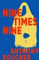 Nine Times Nine