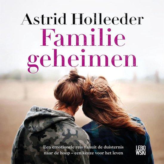 Familiegeheimen - Astrid Holleeder | Readingchampions.org.uk