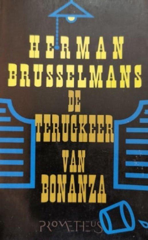 De terugkeer van bonanza - Herman Brusselmans  