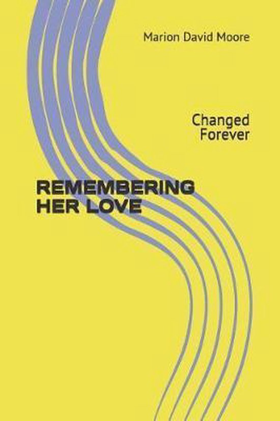 Remembering Her Love