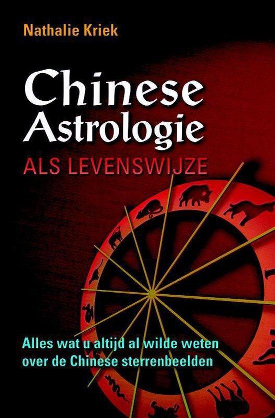 Chinese Astrologie als levenswijze - N. Kriek | Fthsonline.com