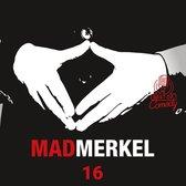 Mad Merkel, Folge 16