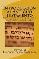 Introduccion al Antiguo Testamento
