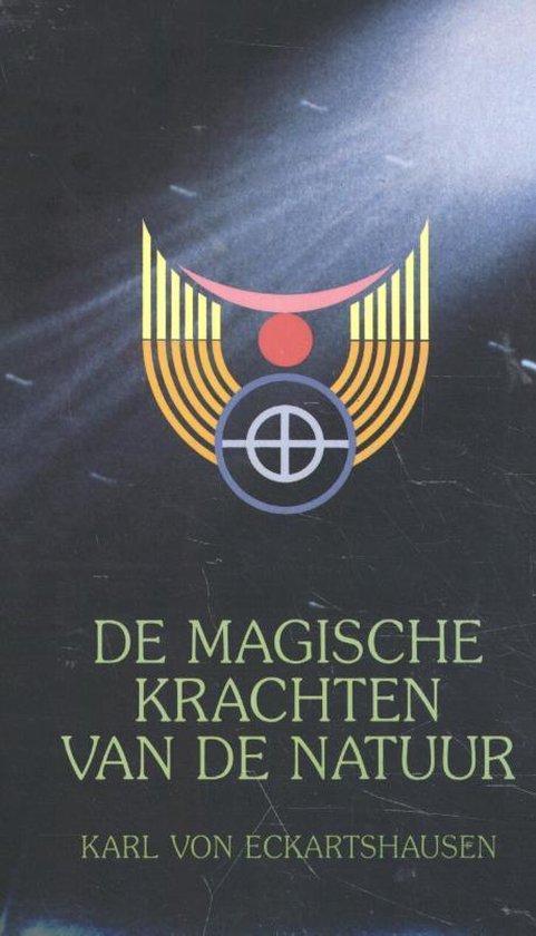 De magische krachten van de natuur - Karl Von Eckartshausen  