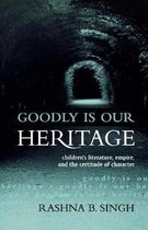 Goodly Is Our Heritage