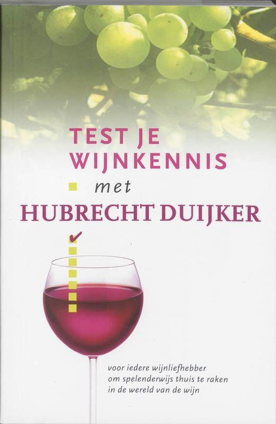 Test je wijnkennis met Hubrecht Duijker - Hubrecht Duijker pdf epub