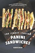 The Finest Italian Panini Sandwiches