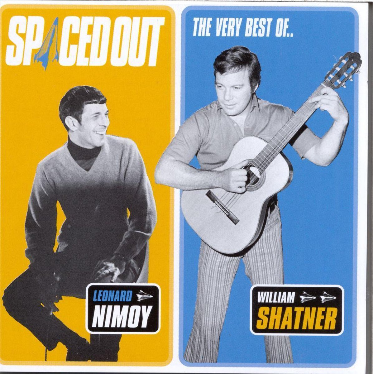 Spaced Out: The Very Best Of Leonard Nimoy & William Shatner - Leonard Nimoy & William Shatner