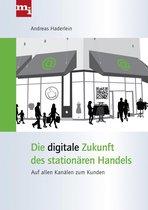 Die digitale Zukunft des stationären Handels