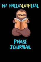My Philoslothical Phase Journal