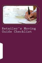 Retailer's Moving Guide Checklist