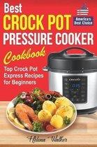 Best Crock Pot Pressure Cooker Cookbook