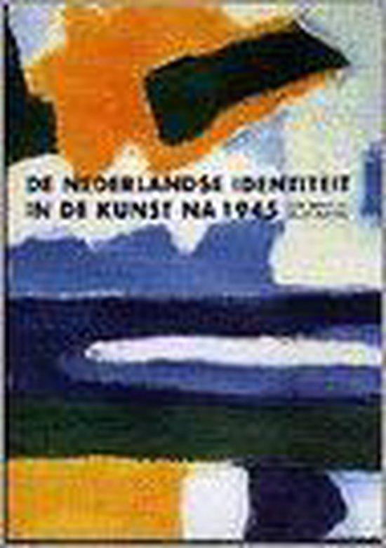 Nederlandse identiteit in de kunst na 1945, De - Geurt (Red.) Imanse  