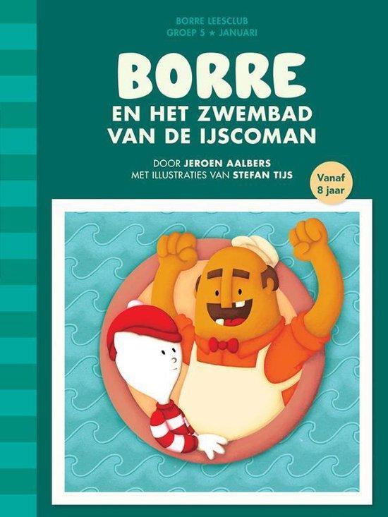 De Gestreepte Boekjes Groep 5 Januari -   Borre en het zwembad van de ijscoman