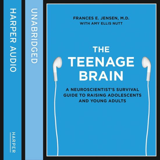 Afbeelding van The Teenage Brain: A neuroscientists survival guide to raising adolescents and young adults