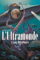Omslag Les Dérailleurs. L'Ultramonde, tome 2