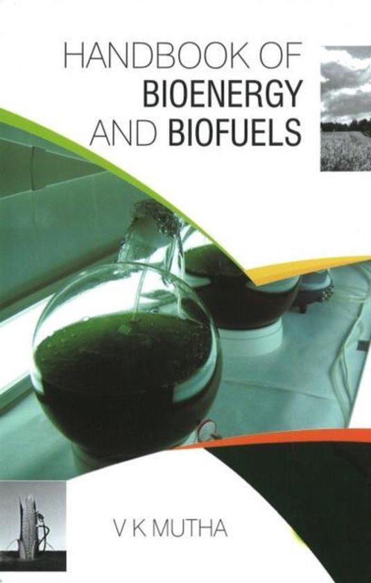 Handbook of Bioenergy & Biofuels