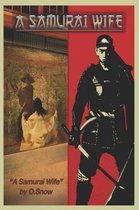 A Samurai Wife