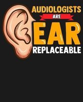 Audiologists Are Ear Replaceable