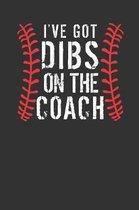 I've Got Dibs on the Coach