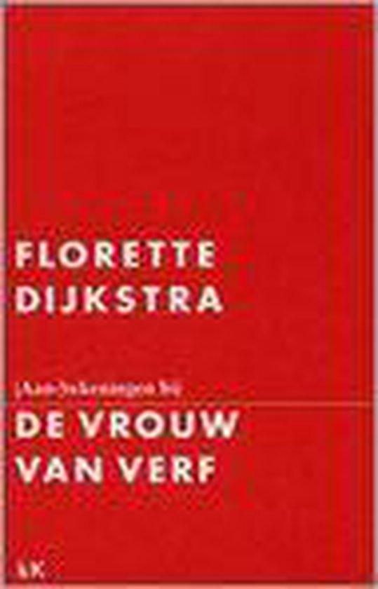 Aan-tekeningen bij De Vrouw van verf - Fokkelien Dijkstra |