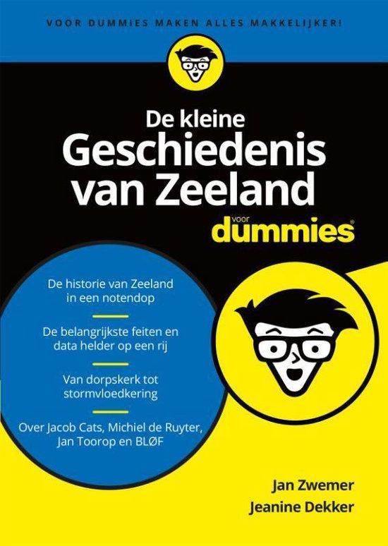 Voor Dummies - De kleine geschiedenis van Zeeland voor dummies - Jan Zwemer |