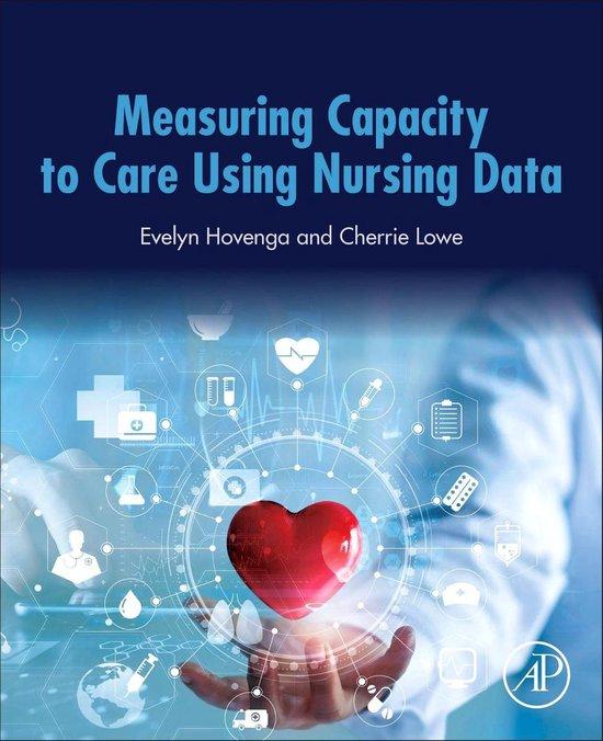 Measuring Capacity to Care Using Nursing Data