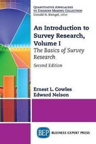 An Introduction to Survey Research, Volume I