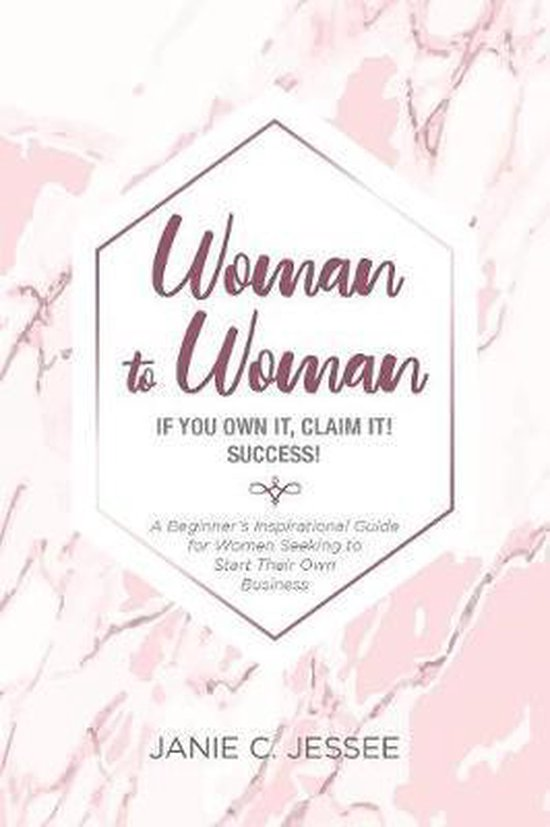 Woman to Woman - if you own it, claim it! Success!