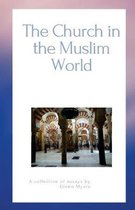 The Church in the Muslim World