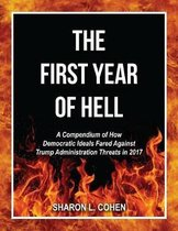 The First Year of Hell