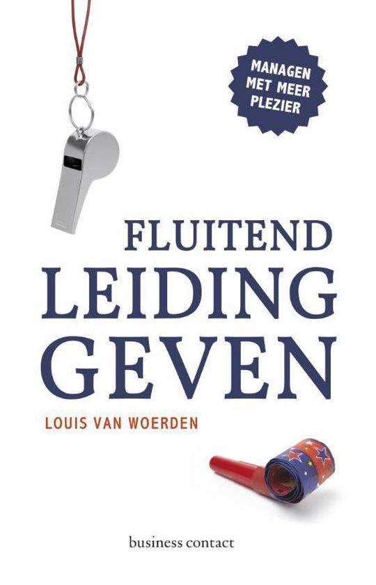 Fluitend leidinggeven - Louis van Woerden | Fthsonline.com