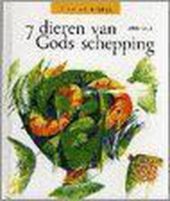 7 dieren van Gods schepping - Riet Vanloo |
