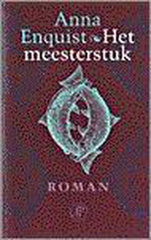 Het Meesterstuk - Anna Enquist pdf epub