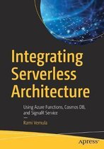 Integrating Serverless Architecture